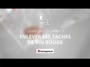 Enlever Tache De Vin Rouge : conseil pour la maison 9 enlever les taches de vin rouge ~ Melissatoandfro.com Idées de Décoration