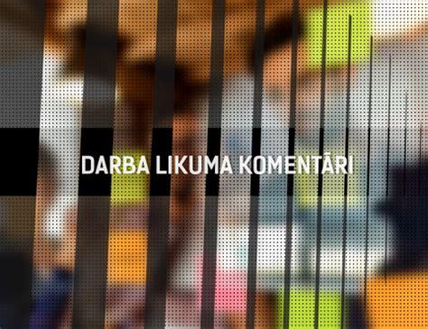 Darba likuma komentāri   Dienas Bizness HUB