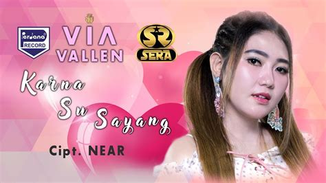 Karna Su Sayang ( Near Feat. Dian Sorowea