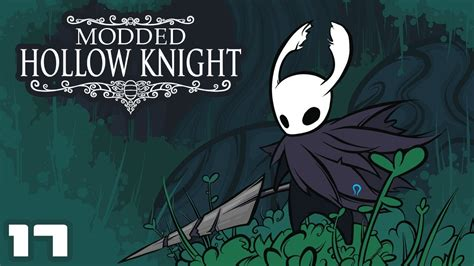 Let's Play Modded Hollow Knight