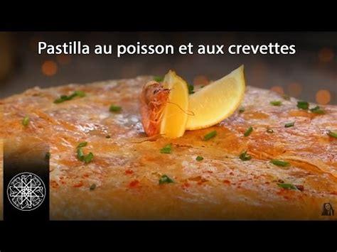 choumicha cuisine tv choumicha pastilla au poisson et aux crevettes à la