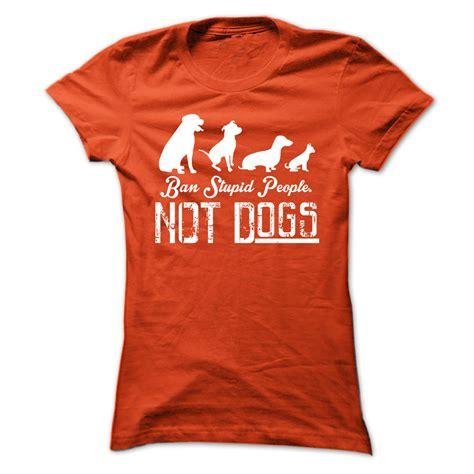 funny dog  shirts  people shop trendy  shirts