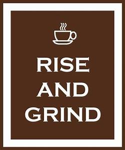 137 best images... Early Grind Quotes