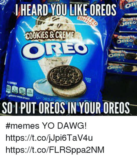 Oreo Meme - 25 best memes about oreo cookies oreo cookies memes