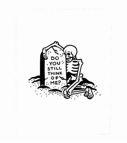 Think Still Sad Drawings Skeleton Tattoos Skull