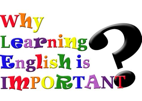 Why Learning English Is Important?  I Can Do It