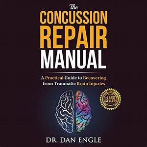 Amazon Com  The Concussion Repair Manual  A Practical