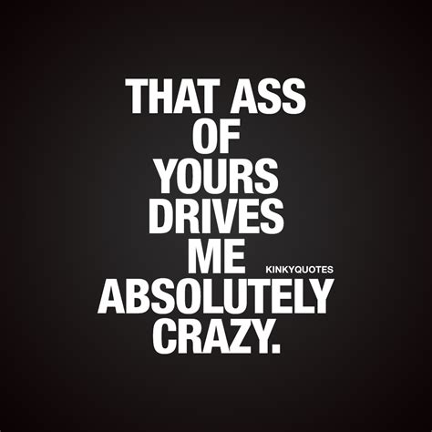 This Girl Drives Me Crazy Quotes