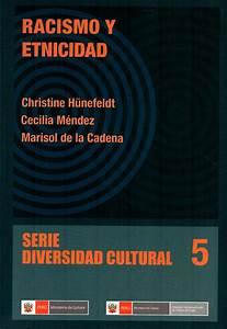 Racismo Y Etnicidad Christine H U00fcnefeldt  Marisola De La
