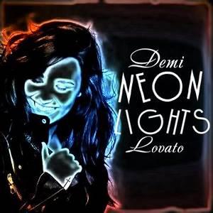 Demi Lovato Neon Lights Cover by LittleMonsterLovatic on