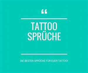 Sprüche Für Tattoos : tattoo spr che die besten spr che f r euer tattoo ~ Frokenaadalensverden.com Haus und Dekorationen