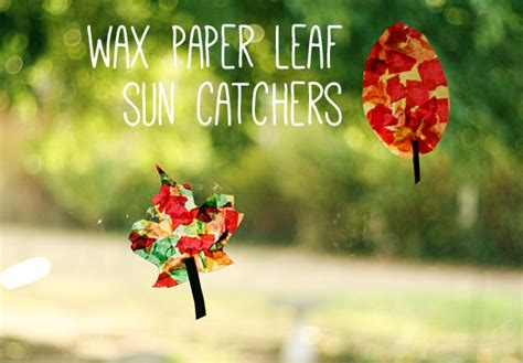 ls made from leaves wax paper leaf sun catchers make and takes