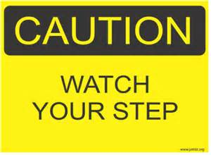 Watch Your Step Signs Printable