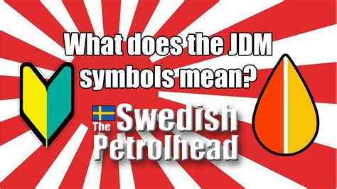 What Does The Jdm Symbols Really Mean?