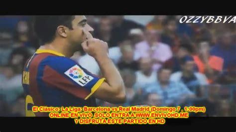 Ver Barcelona Vs Real Madrid En Vivo - Barcelona vs real ...