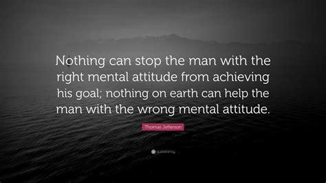thomas jefferson quote   stop  man