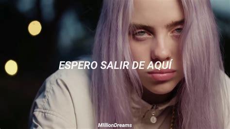 billie eilish feat khalid lovely espanol youtube