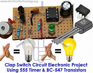 Clap Switch Circuit Electronic Project Using 555 Timer