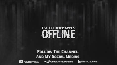 twitch offline banner template size offline banner for twitch by officialqwiq on deviantart
