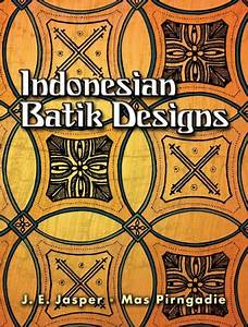 Indonesian Batik Designs (Dover Pictorial Archives) – Gina ...