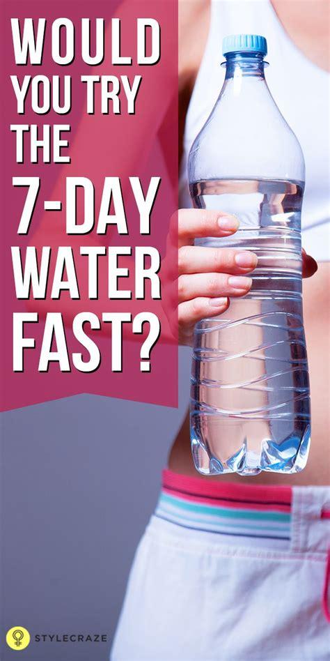 water fasting benefits  dangers water