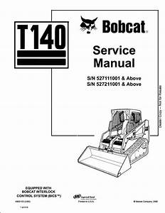 Bobcat T140 Turbo Track Loader Service Repair Workshop Manual 527111001