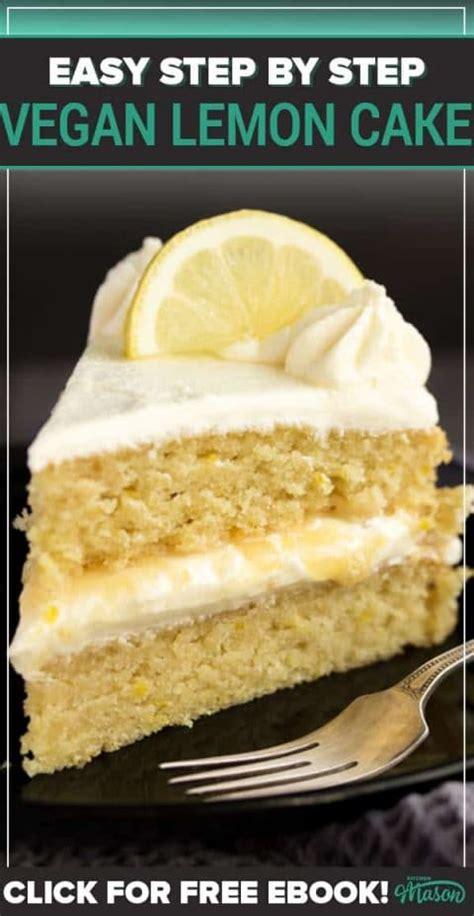 dairy  vegan lemon cake step  step