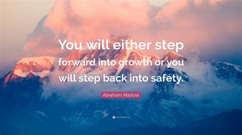 abraham maslow quote    step