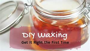 Diy Waxing  Get It Right The First Time