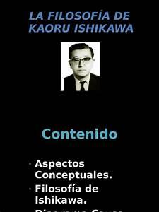 La Filosof U00cda De Ishikawa