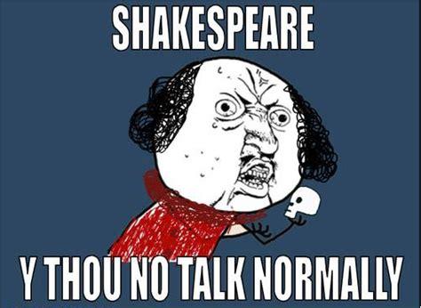 Shakespeare Meme - 7 funniest shakespeare memes no sweat shakespeare