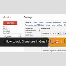 How To Add Signature In Gmail Youtube