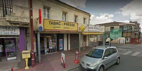 bureau de tabac bordeaux pessac braquage au bureau de tabac sud ouest fr