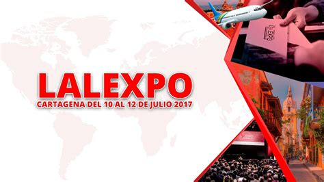 Lalexpo Aims For New Technologies This 2017  Juanbustos