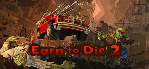 Earn To Die 2 Free Download Full Pc Game Full Version
