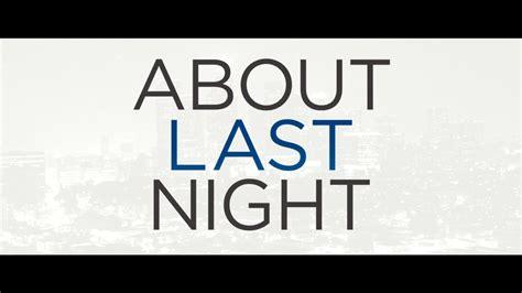 About Last Night Quotes - luadeneonblog.blogspot.com