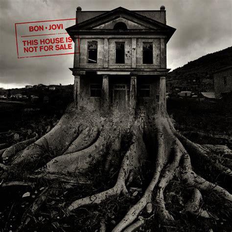 """Crítica De Bon Jovi Y Su """"this House Is Not For Sale"""""""