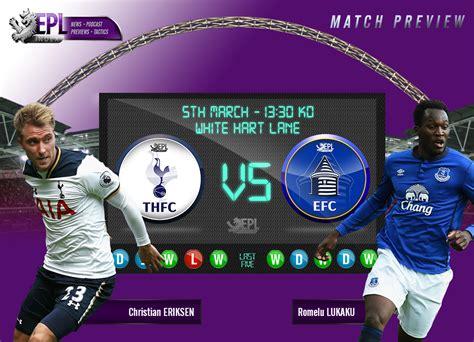 Tottenham Hotspur v Everton Preview: Team News, Stats ...