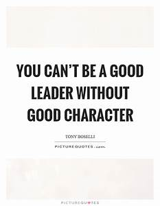 Good Leadership Quotes Inspiration A Good Leader Leads The ...