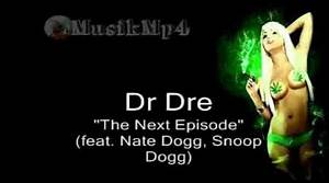 Dr Dre Feat Snoop Dogg And Nate Dogg The Next Episode