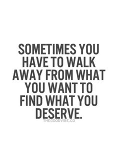 Not Knowing When To Walk Away Quotes