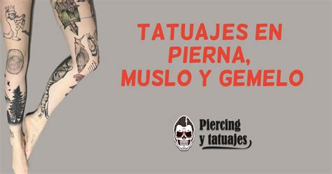 tatuajes en la pierna fotos  ejemplos  hombres  mujeres