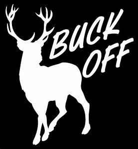 DEER BUCK OFF hunting fishing rack horns whitetail truck