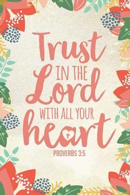 trust   lord    heart christian bible