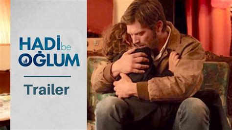 hadi  oglum trailer  kivanc tatlitug english subtitles