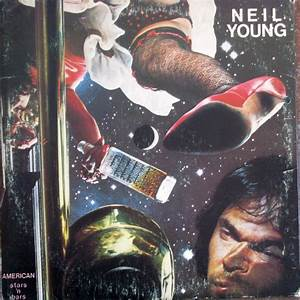 Neil Young - American Stars 'N' Bars (1977, Vinyl) | Discogs