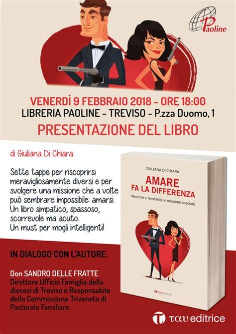 Libreria Paoline Duomo by Presentazione Libro Amare Fa La Differenza Eventi A