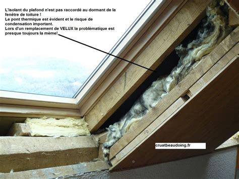 isolation mince toiture par l intérieur isolation velux remplacement de velux