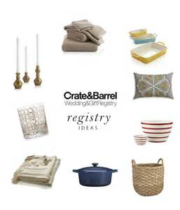 what to register for wedding what to include on your wedding registry with crate barrel