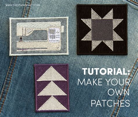 How To Make Your Own Patches  The Sewing Party